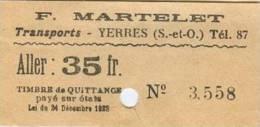 Billet - F. MARTELET -  TRANSPORTS - YERRES (S.-et-O) - Aller : 35fr. - Bus