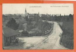 C0476 Luxembourg Das Petrusviaduct Passerelle. Circulé En 1907. Schoren - Luxemburg - Stad