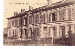GENDARMERIE-  FAUVILLE -en-CAUX -76 SEINE MARITIME -  La Gendarmerie - - Polizei - Gendarmerie