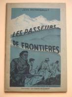 @ LES PASSEURS DE FRONTIERES, Jean PERRIGAULT, 1945 @ - Boeken