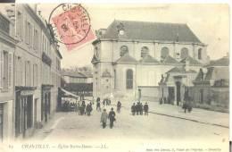 CHANTILLY- Eglise Notre -Dame , Petit Pli En Bas à Gauche ( Voir Scan ) - Chantilly