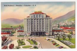 AMERICA COLUMBIA HOTEL NUTIBARA MEDELIN OLD POSTCARD - Colombia