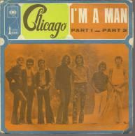 """45 Tours SP - CHICAGO  - CBS 4503  """" I'M A MAN """" + 1 - Autres - Musique Anglaise"""