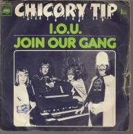 """45 Tours SP - CHICORY TIP  - CBS 1866  """" I.O.U. """" + 1 - Autres - Musique Anglaise"""