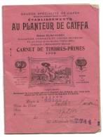 Livret Fidélité Primes Cafés Planteur De Caiffa 1910 - Publicités