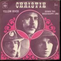 """45 Tours SP - CHRISTIE  - CBS 4911  """" YELLOW RIVER """" + 1 - Autres - Musique Anglaise"""