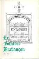 Le Folklore Brabançon  N° 191, Sept. 1971  (Epitaphier De Braine-le-Château, ...) - Culture