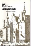 Le Folklore Brabançon N° 255 , Sept. 1987  (Dion-Valmont)  100 Pages - Unclassified