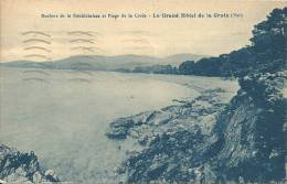 DEPT 83 - Rochers De La Bouillabaisse Et Plage De La Croix - Le Grand Hotel - Voir Verso - 201212 - Otros Municipios