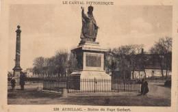 Dép. 15 - AURILLAC. - Statue Du Pape Gerbert. Animée. Ed. Malroux-Laborie, Aurillac. N° 126 - Aurillac