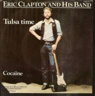 """45 Tours SP - ERIC CLAPTON  - RSO 2090471  """" TULSA TIME """" + 1 - Vinyles"""