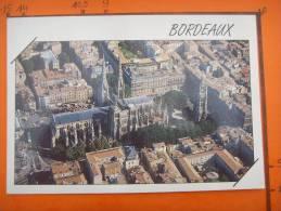 3) Bordeaux :cathedrale Saint Andre ,la Tour  Pey Berland :vue Aerienne - Bordeaux