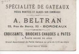 Chromos - A. BELTRAN,  Patissier,   Spécialité De Gateaux -  33  BORDEAUX - Süsswaren