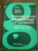 2423 Romanian Journal Of Gerontology And Geriatrics By Ana Aslan - Médecine/ Nursing
