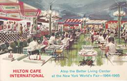 Hilton Cafe International Atop Better Living Center At New York World´s Fait 1964-1965 - Hotels & Restaurants