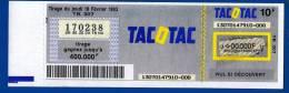 PUBLICITE TICKET TACOTAC DE LA FDJ FRANCAISE DES JEUX LOTO NATIONAL LOTERIE GRATTAGES ANNEE DE NAISSANCE 18 FEVRIER 1993 - Publicités