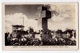 AMERICA ARGENTINA BUENOS AIRES XXXII INTERNATIONAL EUCHARISTIC CONGRESS 1934. PHOTOGRAPHY - Argentina