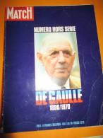 Général De Gaulle/1890-1970/Paris Match/Numéro Hors Série/avec Disque Des Discours Historiques/1970   LIV17 - Livres, BD, Revues