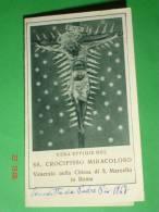 SS.CROCIFISSO Miracoloso - Chiesa S.MARCELLO In ROMA - Anno1947 Benedetta Da PADRE PIO - Santino Pezzini - Santini