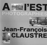 """LIVRE  De PHOTOGRAPHIES """"A L'EST"""" - 1ère Edition  2011 - 500 Ex - Dédicacé Par L'auteur - Books, Magazines, Comics"""