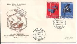 X ANNUALE PREMIO ITALIA RADIO TV,S 849+ S850, FDC 1958, TIMBRO POSTE MILANO, - 6. 1946-.. Repubblica