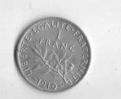 UN   FRANC  SEMEUSE 1910.  SUP - France