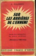 Guerre 39-45 Poliakov Sur Les Arrieres De L'ennemi  Journal D'un Correspondant De Guerre Sovietique - Histoire