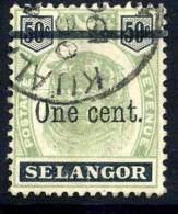SELANGOR 1900 Tiger´s Head 50 Surcharged One Cent,  Fine Used Without Faults.  SG 66b - Selangor