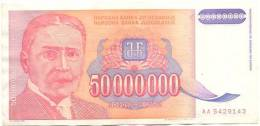 YOUGOSLAVIE 50000000 Dinars De 1993  - Pick 133 - Jugoslavia