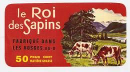 VOSGES LORRAINE ANCIENNE ETIQUETTE Fromage ANGLEMONT LE ROI DES SAPINS - Quesos