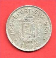 SYNDICAT Du  COMMERCE ET De L'INDUSTRIE, ROCHEFORT SUR MER , 1917 , 10 C. - Monétaires / De Nécessité