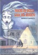 NOCHE DE DUELO CASA DEL MUERTO MARCO DENEVI CLASICOS HUEMUL AÑO 1994 213 PAGINAS - Horror
