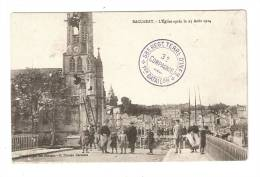 CPA : 54 Meurthe Et Moselle : Baccarat: Eglise En Aout 1914 : TAMPON: 58è Regt Terre D´Infie -1er Bataillon 3ème Compagn - Baccarat