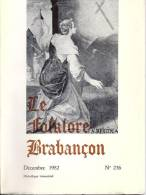 Le Folklore Brabançon N° 236 Déc. 1982, 61 P , Conc.Malèves Ste Marie, Orp-le-Gd, V. Sommaire - Culture