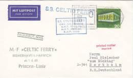 """Schiffspost, SS """"Celtic Ferry"""" Prinzen-Linie Bremerhaven-Harwich, Luftpost, Stempel: Bremerhaven 1.6.1969, Paquebot - Maritime"""