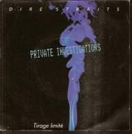 "45 Tours SP -  DIRE STRAITS - VERTIGO 6059564  ""  PRIVATE INVESTIGATIONS "" + 1 ( Tirage Limité ) - Otros - Canción Inglesa"