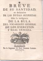 BREVE DE SU SANTIDAD EN DECLARACION DE LAS DUDAS OCURRIDAS FOBRE LA INTELIGENCIA DE LA BULA DEL VICARIATO GENERAL - Religion & Occult Sciences
