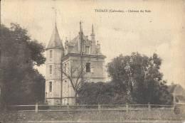 TROARN  - 14 -  Le Chateau Du Bois  -  Vvv - Other Municipalities