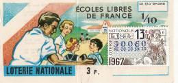 Loterie Nationale/Ecoles Libres De France/  Un Dixiéme//1967   LOT7 - Lottery Tickets