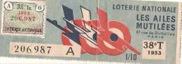 Loterie Nationale/Les Ailes Mutilées/  Un Dixiéme//1953   LOT8 - Lottery Tickets