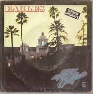 "45 Tours SP -  EAGLES  - ASYLUM 13084   "" HOTEL CALIFORNIA "" + 1 - Other - English Music"