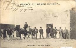 MAROC - LA FRANCE AU MAROC ORIENTAL - GUERCIF - Le Bain Maure - Altri
