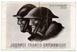 Cpa - Journée Franco-Britanique Au Bénéfice De Ceux Qui Combattent Et De Leurs Familles - 11.12 Novembre 1939 - Militaria