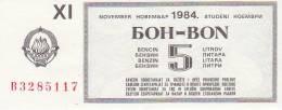 YUGOSLAVIA 1984  --  BON FUR 5 LITER BENZIN - Jugoslawien