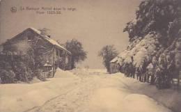 La Baraque Michel Sous La Neige Hiver 1925-26 - Jalhay