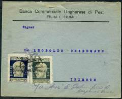 1921 Fiume, Lettera Con Singoli 25 E 15 Cent. Governo Provvisorio Per Trieste, - 8. Ocupación 1ra Guerra