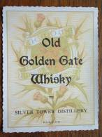 OLD GOLDEN GATE WHISKY = Silver Tower Distillery ( R. C. St. N. 2729 / Dép. 6702 MvdH - Details Op Foto ) !! - Whisky