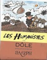 """13 - Les Humanistes Par Pécub Cygogne Livrant Le  Cerveau """" Dôle Cave Taillefer Sierre"""" - Humour"""