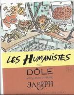 """15 - Les Humanistes Par Pécub Le Repos  Des Prisonniers Et Des Neurons Du  Cerveau """" Dôle Cave Taillefer Sierre"""" - Humour"""