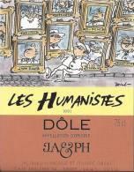 """20 - Les Humanistes Par Pécub  Tableaux Van Gogh, Einstein ... """" Dôle Cave Taillefer Sierre"""" - Humour"""